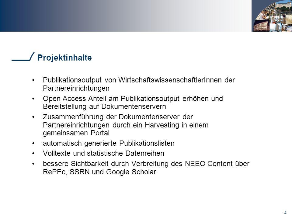 Projektinhalte Publikationsoutput von WirtschaftswissenschaftlerInnen der Partnereinrichtungen.