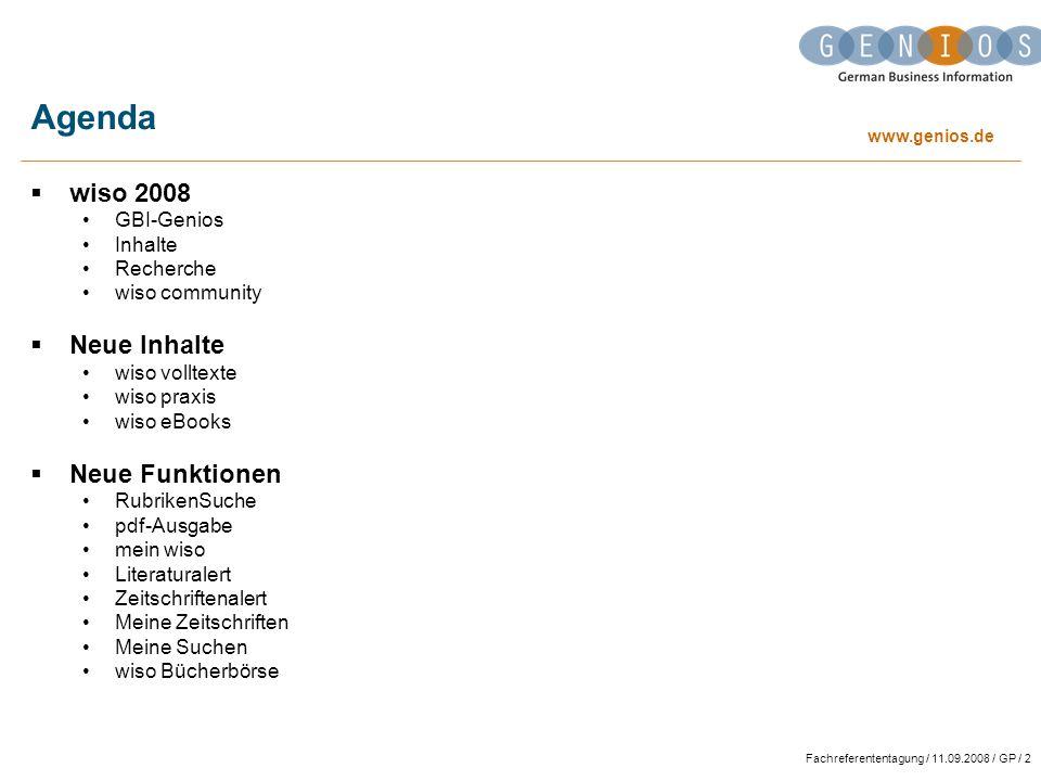 Agenda wiso 2008 Neue Inhalte Neue Funktionen GBI-Genios Inhalte