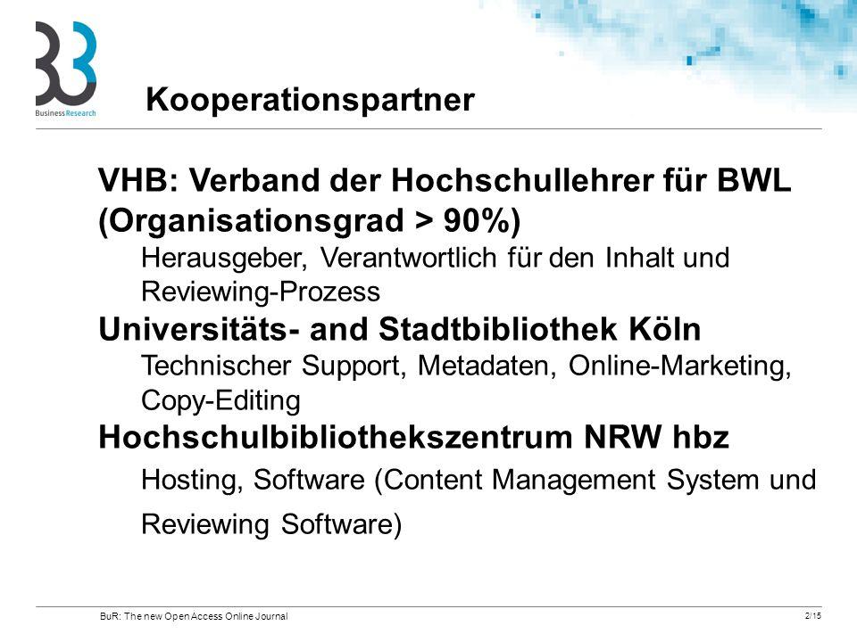 VHB: Verband der Hochschullehrer für BWL (Organisationsgrad > 90%)