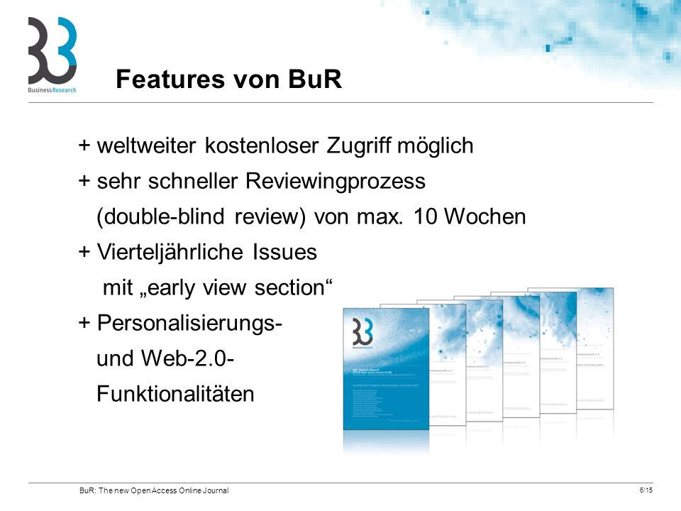Features von BuR + weltweiter kostenloser Zugriff möglich