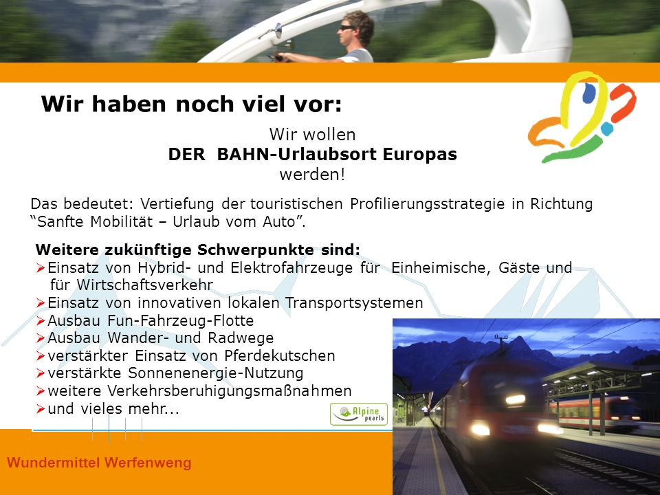 DER BAHN-Urlaubsort Europas