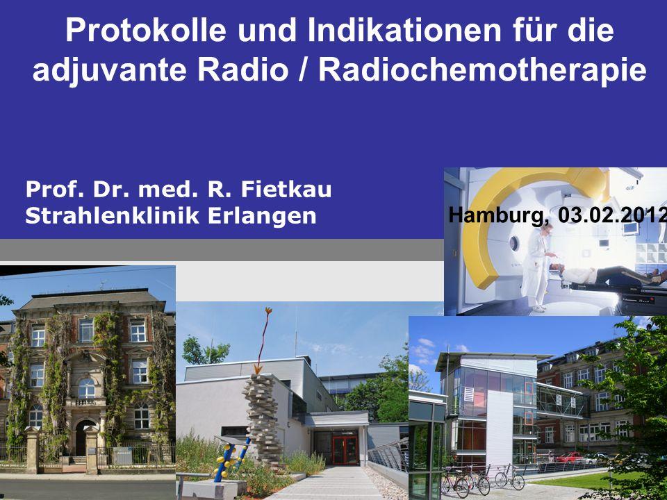 Protokolle und Indikationen für die adjuvante Radio / Radiochemotherapie