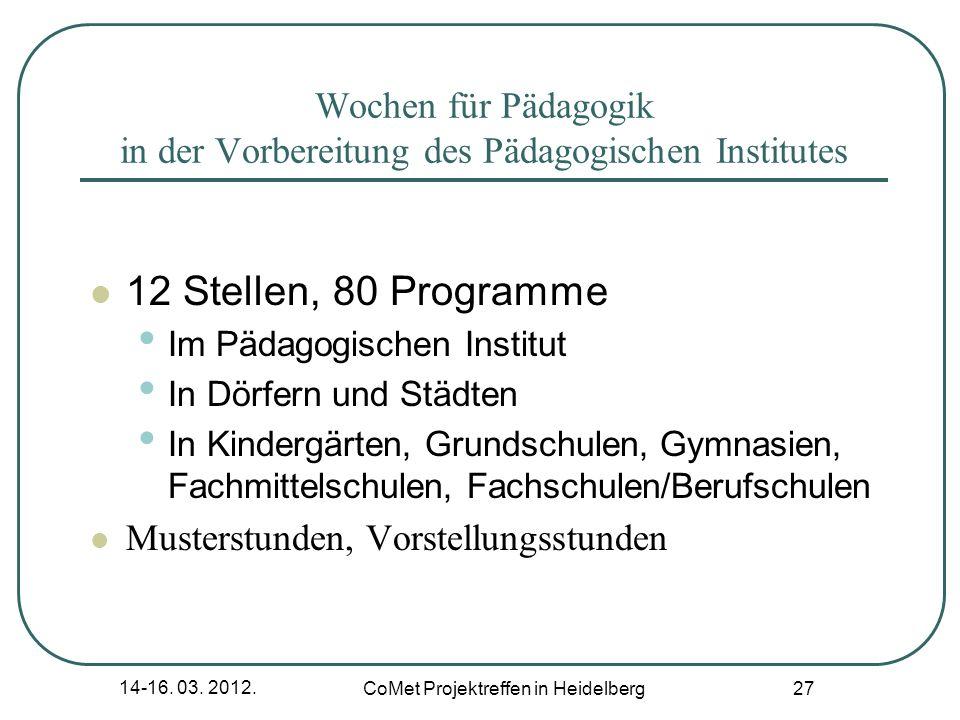 Wochen für Pädagogik in der Vorbereitung des Pädagogischen Institutes