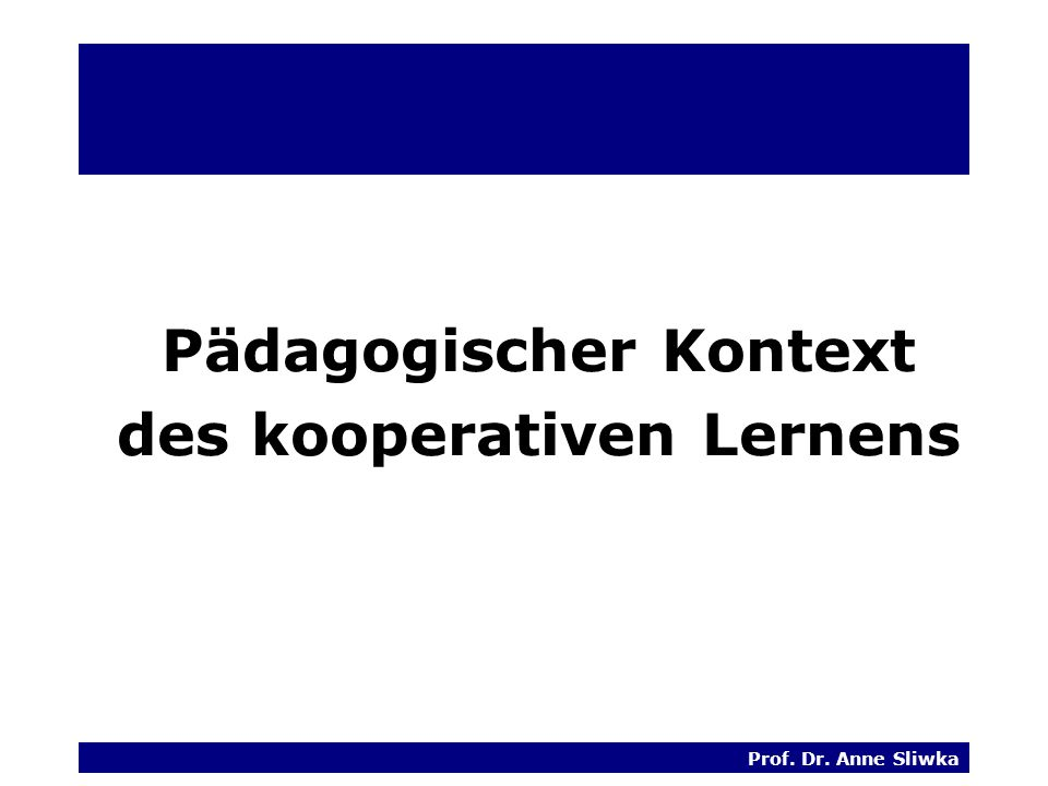 Pädagogischer Kontext des kooperativen Lernens