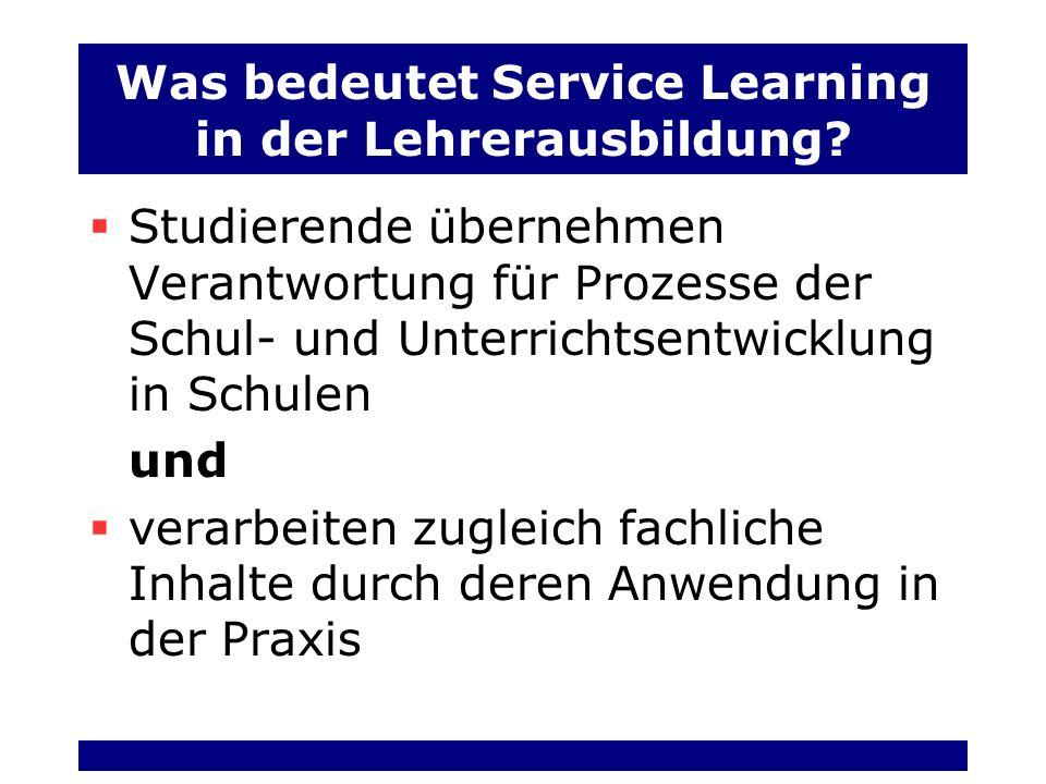 Was bedeutet Service Learning in der Lehrerausbildung
