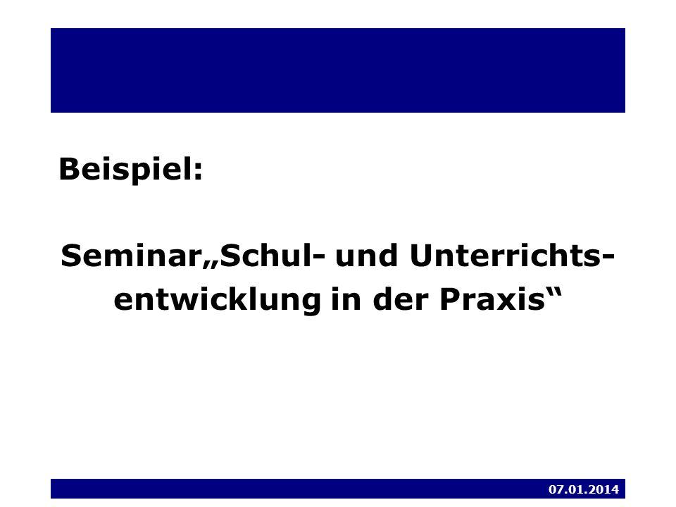 """Beispiel: Seminar""""Schul- und Unterrichts- entwicklung in der Praxis"""