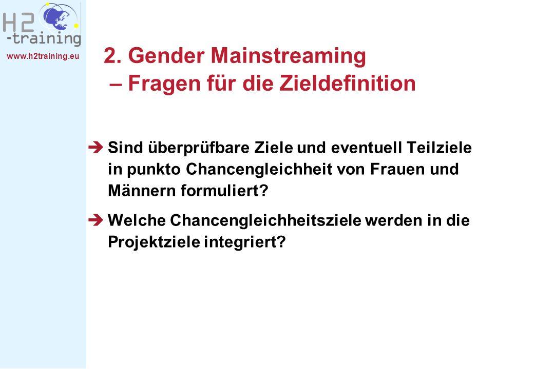 2. Gender Mainstreaming – Fragen für die Zieldefinition