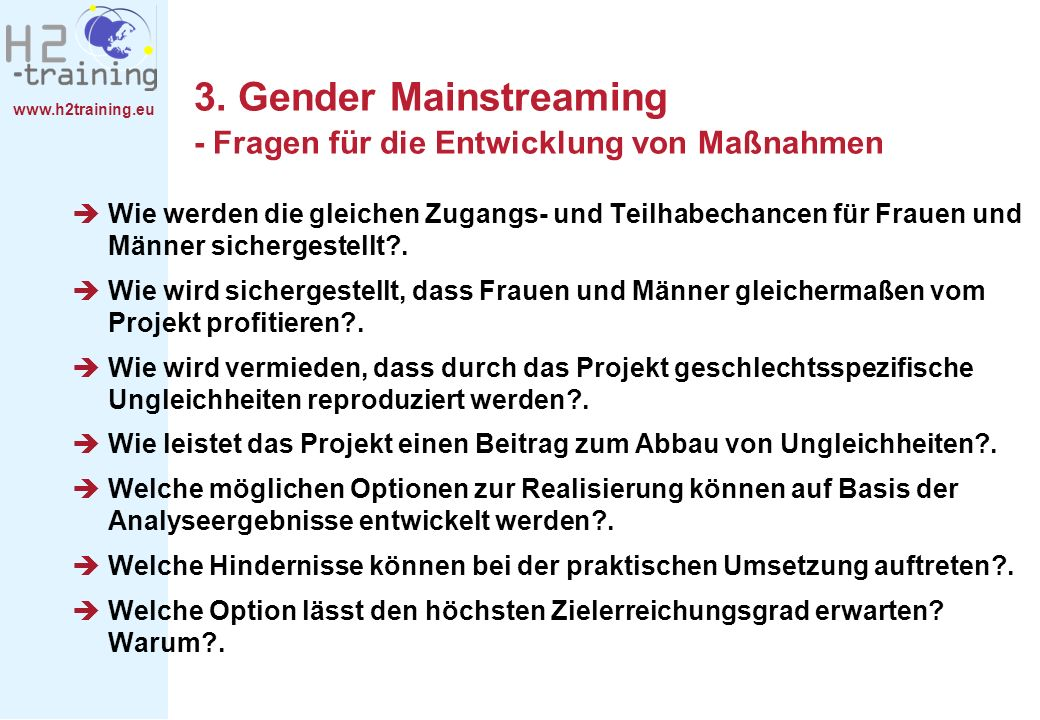 3. Gender Mainstreaming - Fragen für die Entwicklung von Maßnahmen