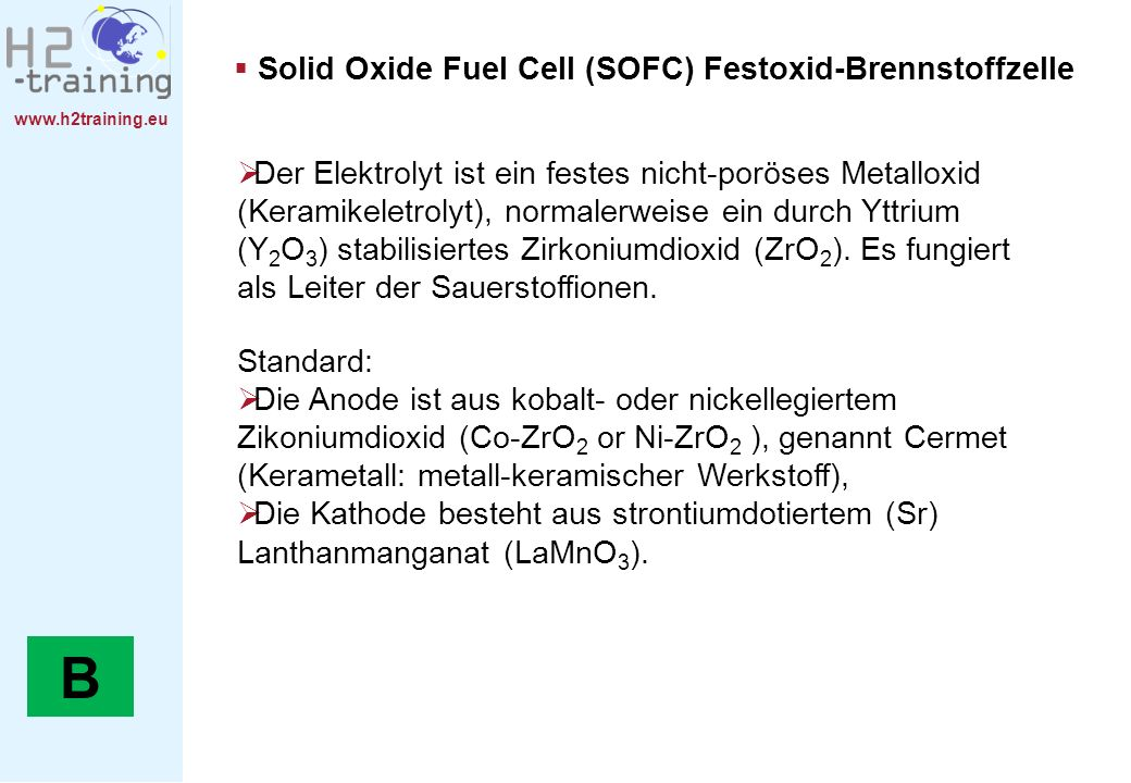 B Solid Oxide Fuel Cell (SOFC) Festoxid-Brennstoffzelle