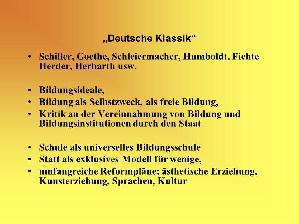 """""""Deutsche Klassik Schiller, Goethe, Schleiermacher, Humboldt, Fichte Herder, Herbarth usw. Bildungsideale,"""