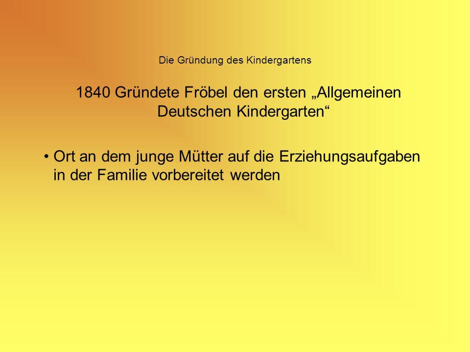 Die Gründung des Kindergartens