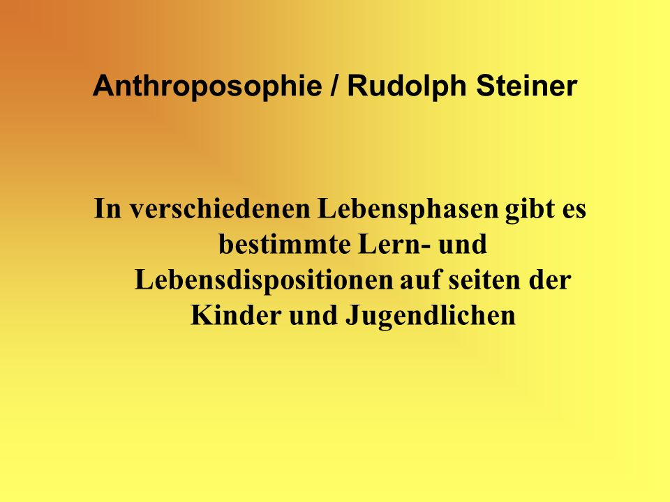 Anthroposophie / Rudolph Steiner