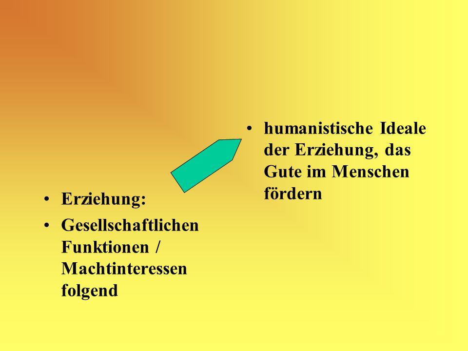 humanistische Ideale der Erziehung, das Gute im Menschen fördern