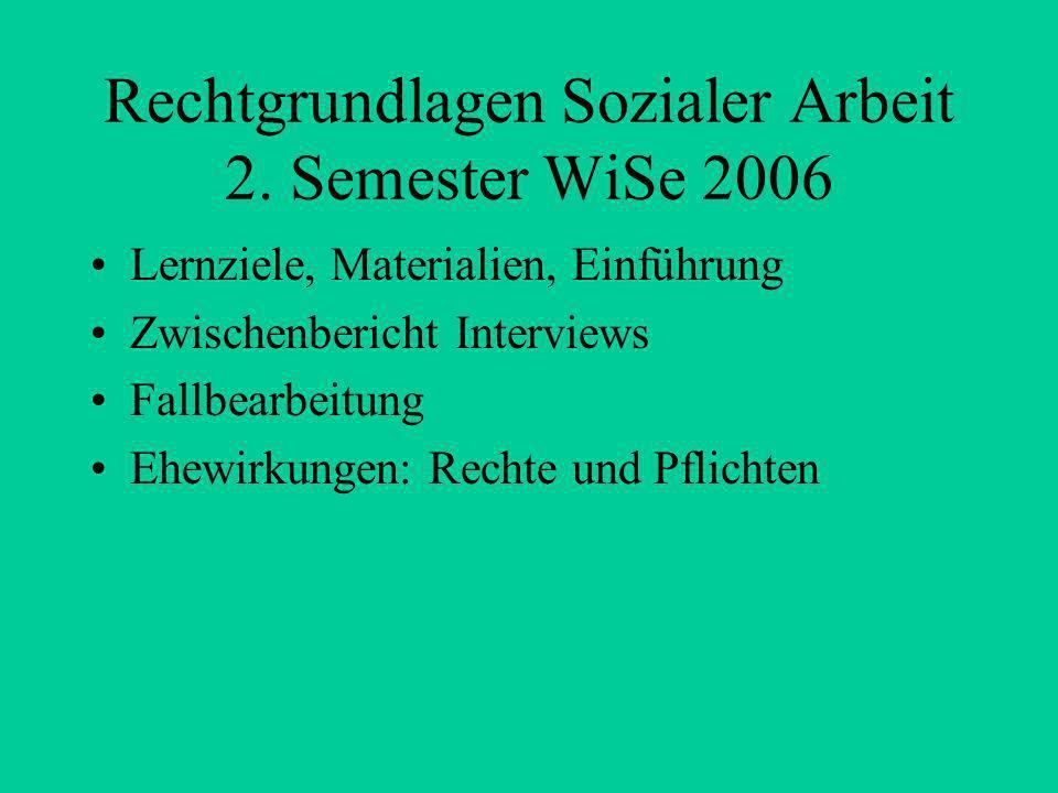 Rechtgrundlagen Sozialer Arbeit 2. Semester WiSe 2006