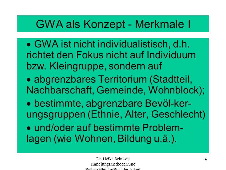 GWA als Konzept - Merkmale I