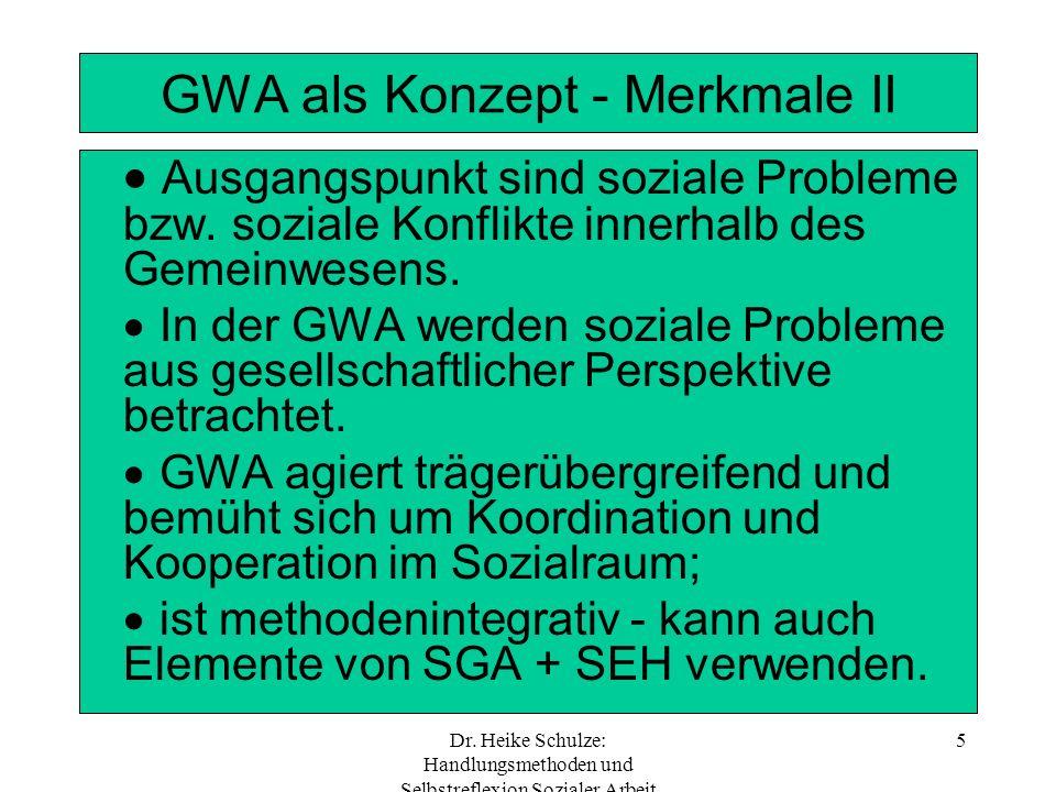 GWA als Konzept - Merkmale II