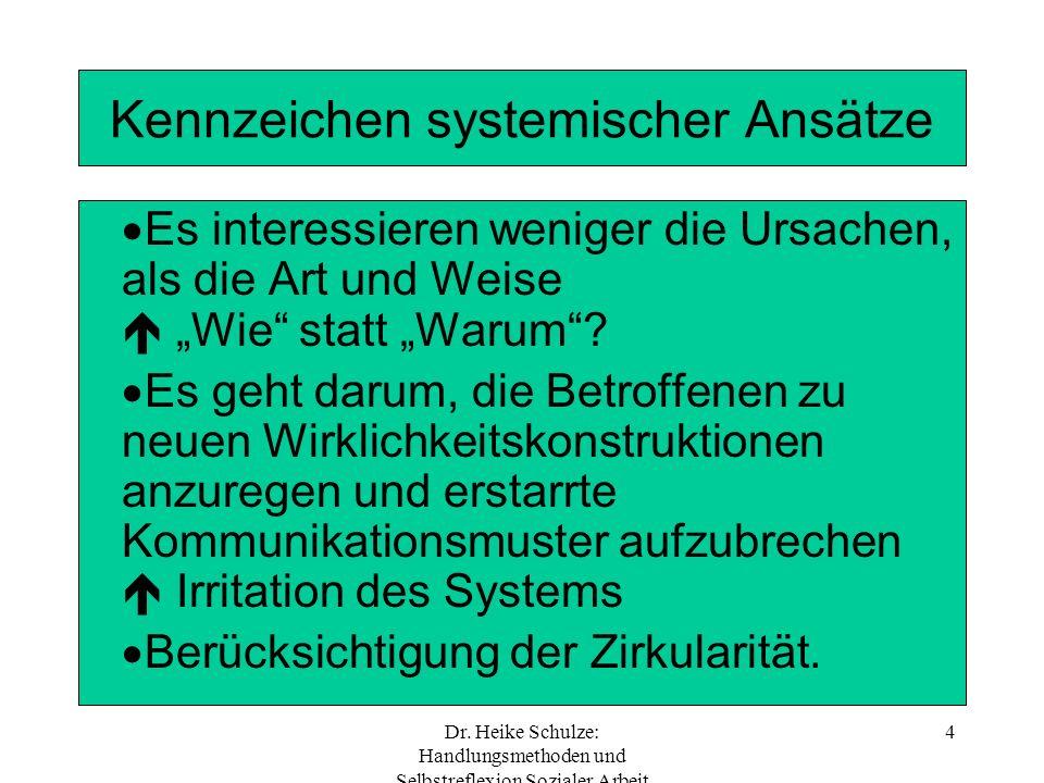Kennzeichen systemischer Ansätze