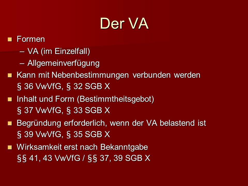 Der VA Formen VA (im Einzelfall) Allgemeinverfügung