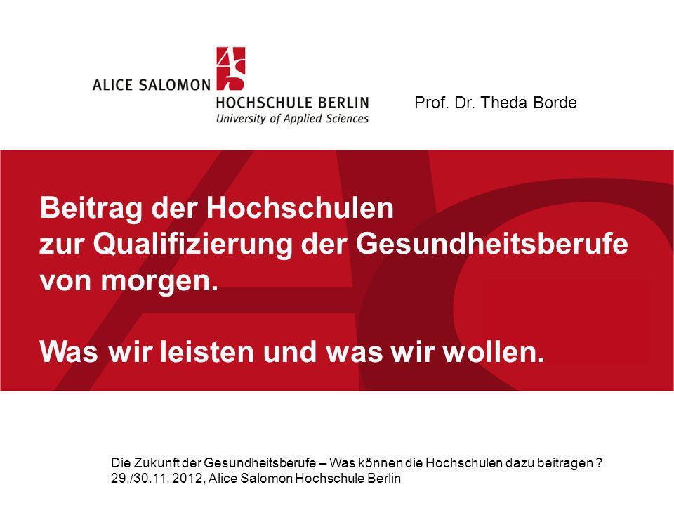 Beitrag der Hochschulen zur Qualifizierung der Gesundheitsberufe