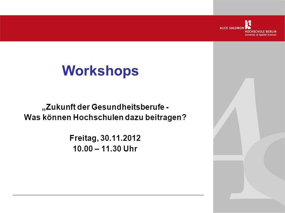 """Workshops """"Zukunft der Gesundheitsberufe -"""