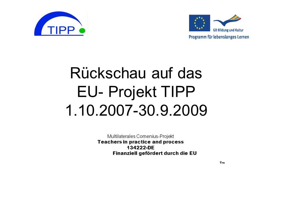 Rückschau auf das EU- Projekt TIPP 1.10.2007-30.9.2009