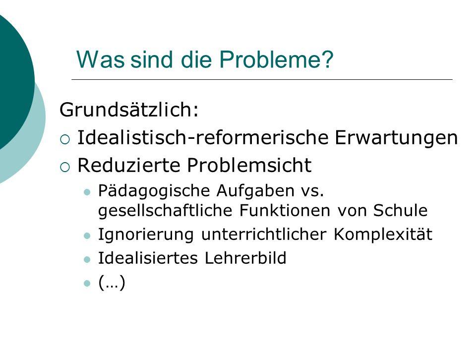 Was sind die Probleme Grundsätzlich: