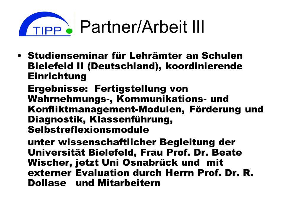 Partner/Arbeit III Studienseminar für Lehrämter an Schulen Bielefeld II (Deutschland), koordinierende Einrichtung.