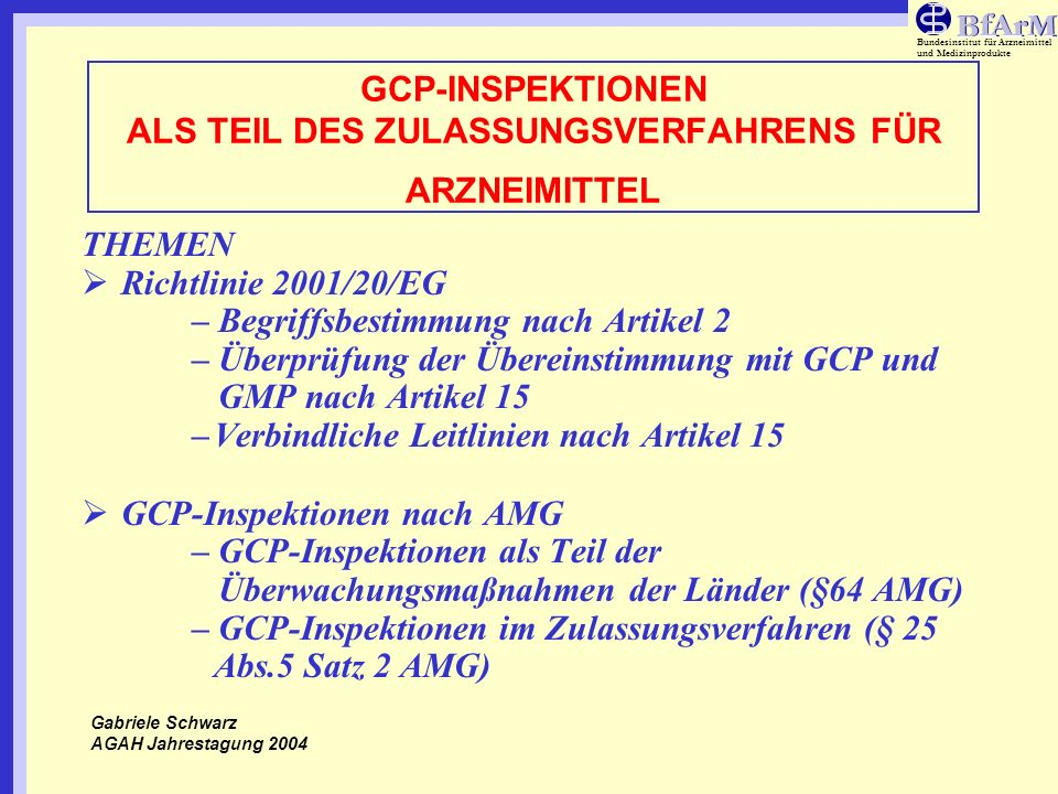 GCP-INSPEKTIONEN ALS TEIL DES ZULASSUNGSVERFAHRENS FÜR ARZNEIMITTEL