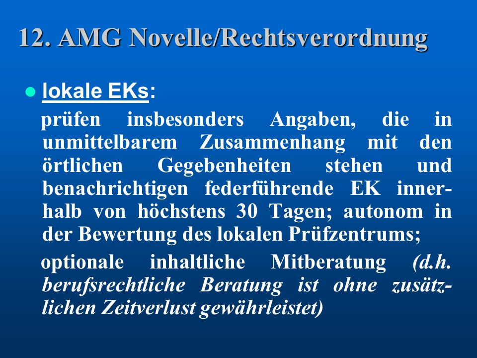 12. AMG Novelle/Rechtsverordnung