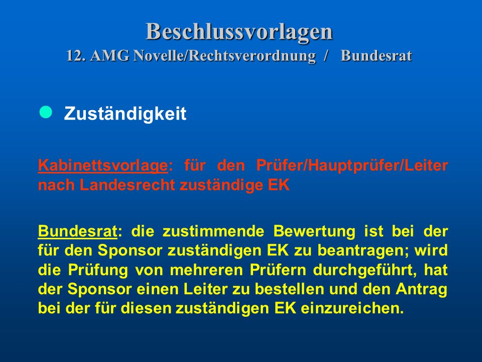 Beschlussvorlagen 12. AMG Novelle/Rechtsverordnung / Bundesrat