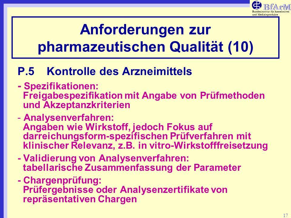 Anforderungen zur pharmazeutischen Qualität (10)