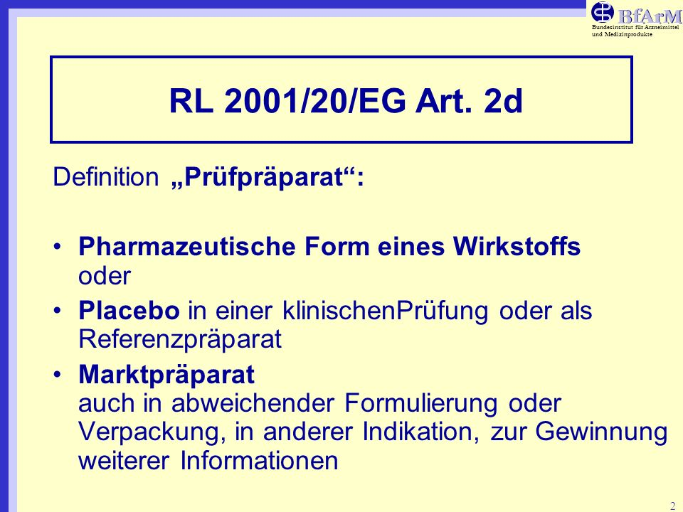 "RL 2001/20/EG Art. 2d Definition ""Prüfpräparat :"