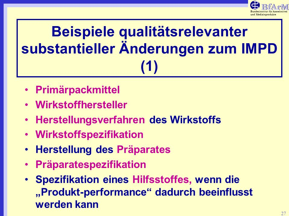 Beispiele qualitätsrelevanter substantieller Änderungen zum IMPD (1)
