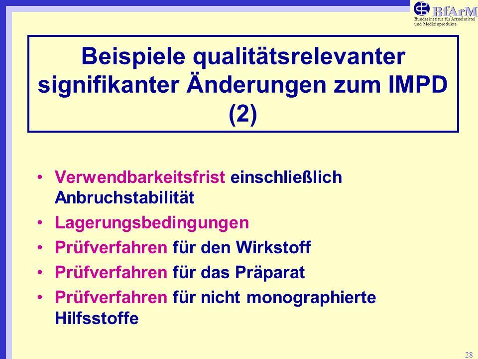 Beispiele qualitätsrelevanter signifikanter Änderungen zum IMPD (2)