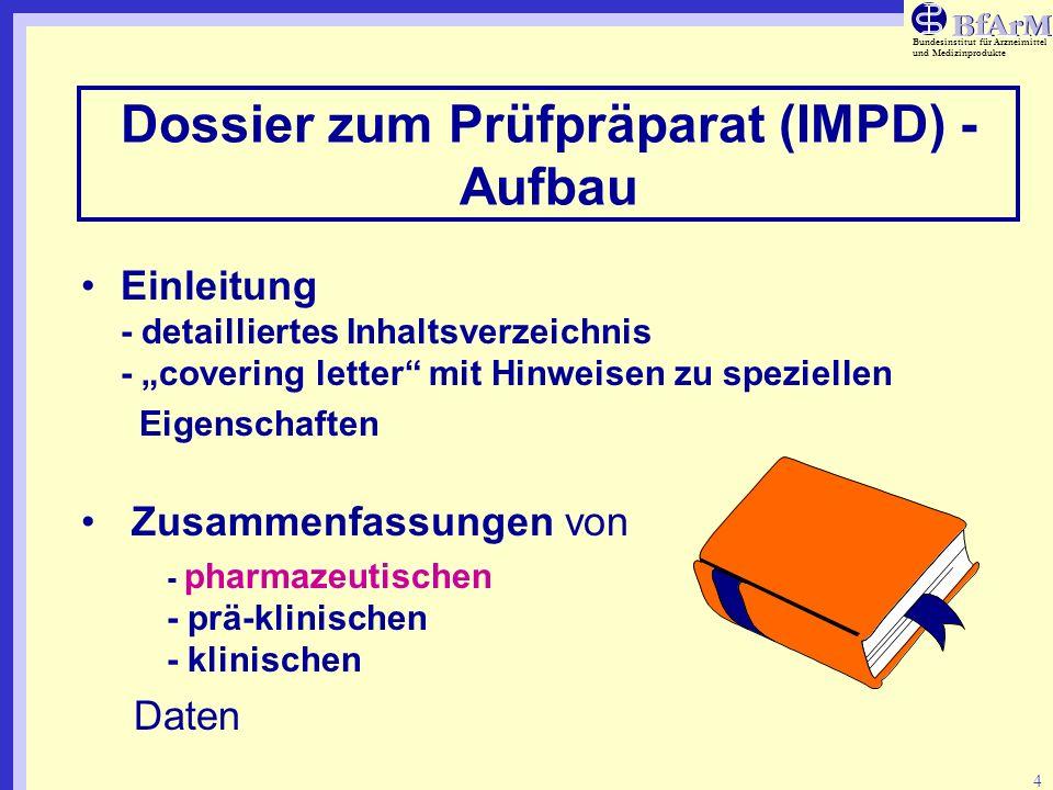 Dossier zum Prüfpräparat (IMPD) - Aufbau