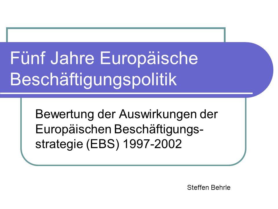 Fünf Jahre Europäische Beschäftigungspolitik