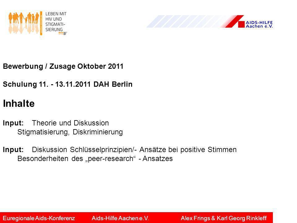 Inhalte Bewerbung / Zusage Oktober 2011