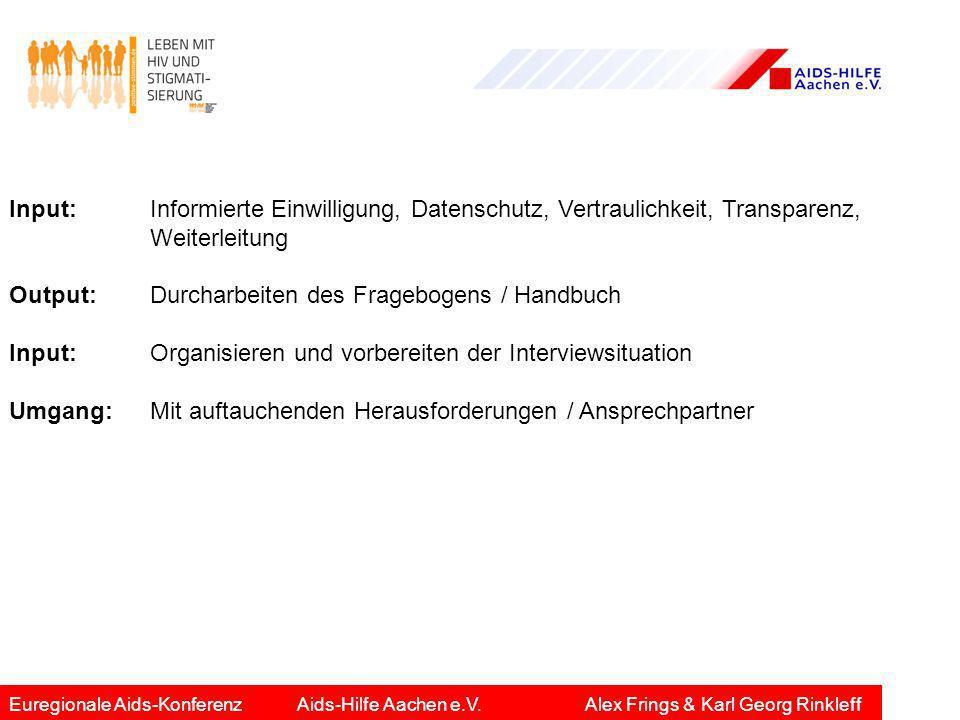 Output: Durcharbeiten des Fragebogens / Handbuch
