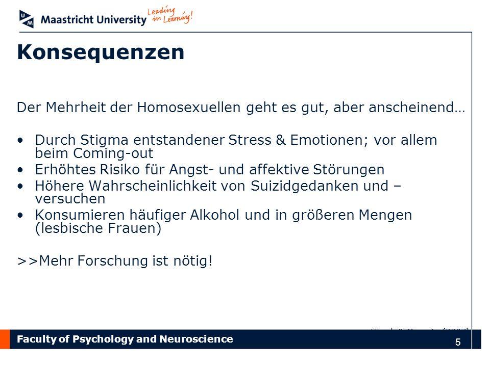 Konsequenzen Der Mehrheit der Homosexuellen geht es gut, aber anscheinend… Durch Stigma entstandener Stress & Emotionen; vor allem beim Coming-out.