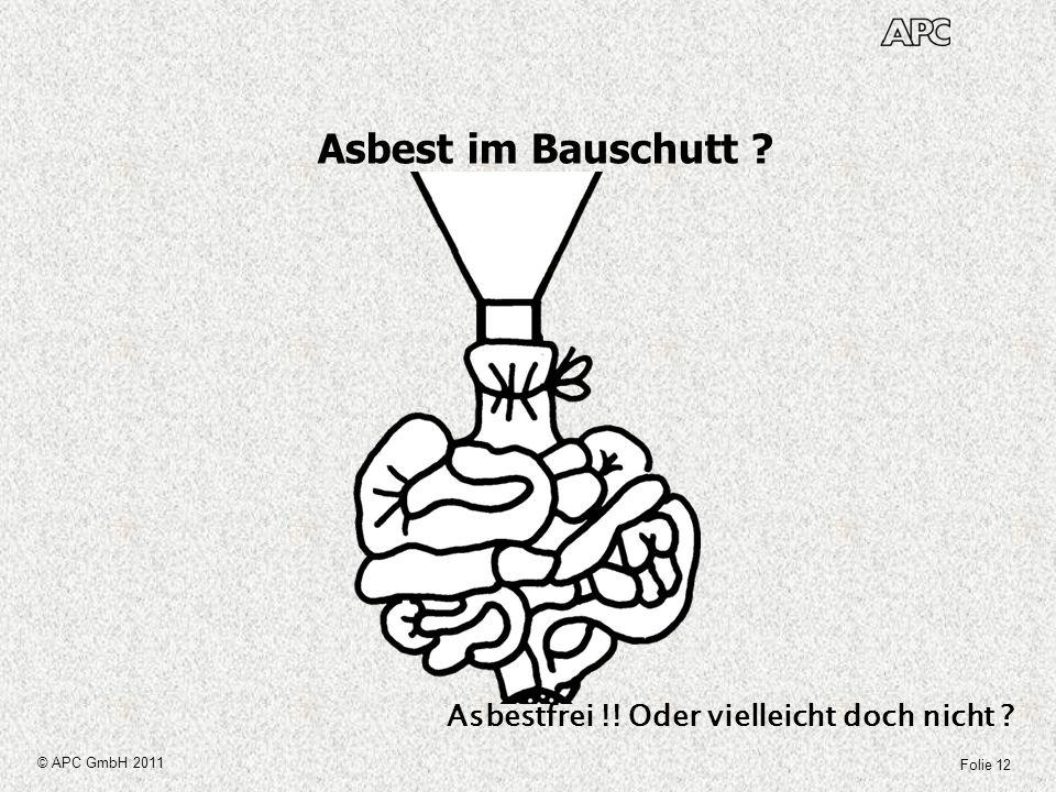 Asbest im Bauschutt Asbestfrei !! Oder vielleicht doch nicht