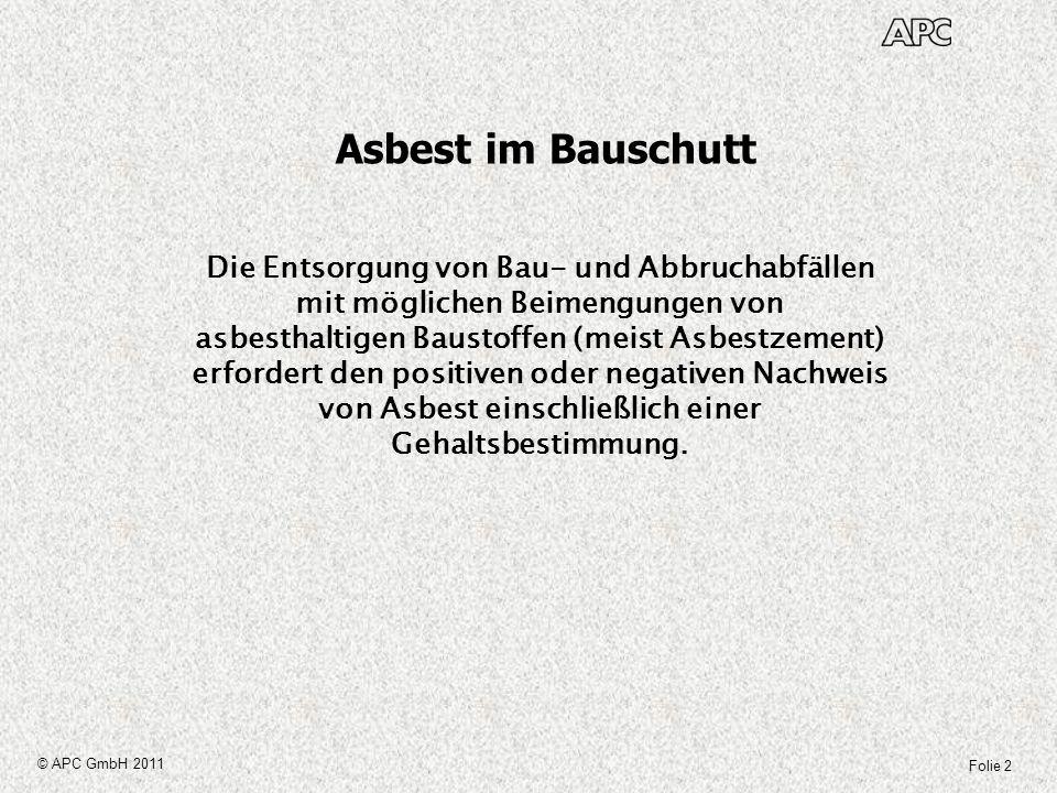 von Asbest einschließlich einer Gehaltsbestimmung.