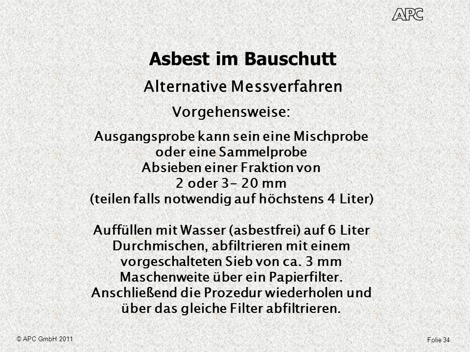 Asbest im Bauschutt Alternative Messverfahren Vorgehensweise:
