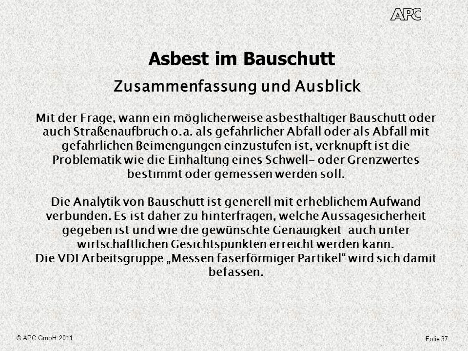 Asbest im Bauschutt Zusammenfassung und Ausblick