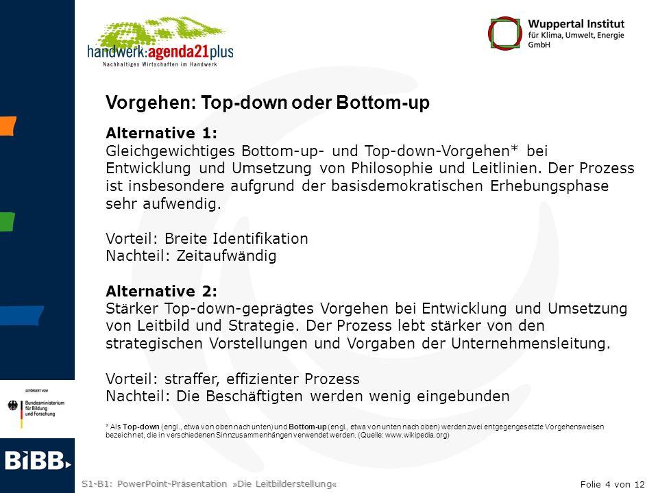 Vorgehen: Top-down oder Bottom-up