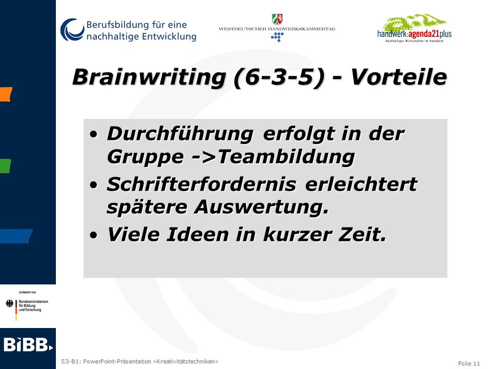 Brainwriting (6-3-5) - Vorteile