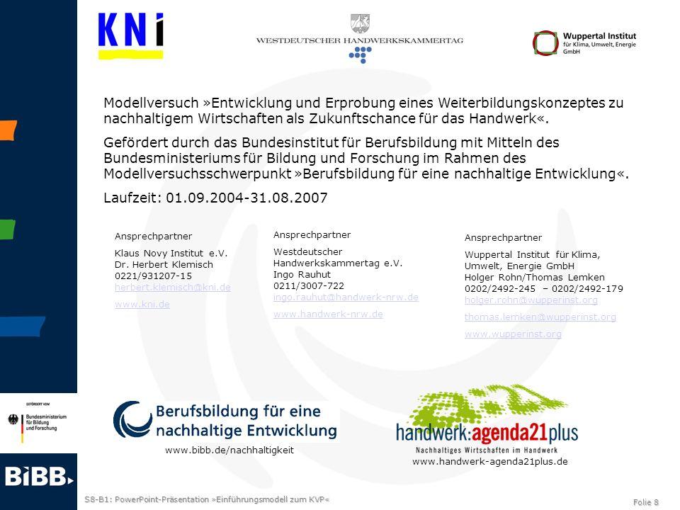 Modellversuch »Entwicklung und Erprobung eines Weiterbildungskonzeptes zu nachhaltigem Wirtschaften als Zukunftschance für das Handwerk«.