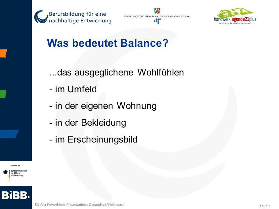 Was bedeutet Balance ...das ausgeglichene Wohlfühlen im Umfeld