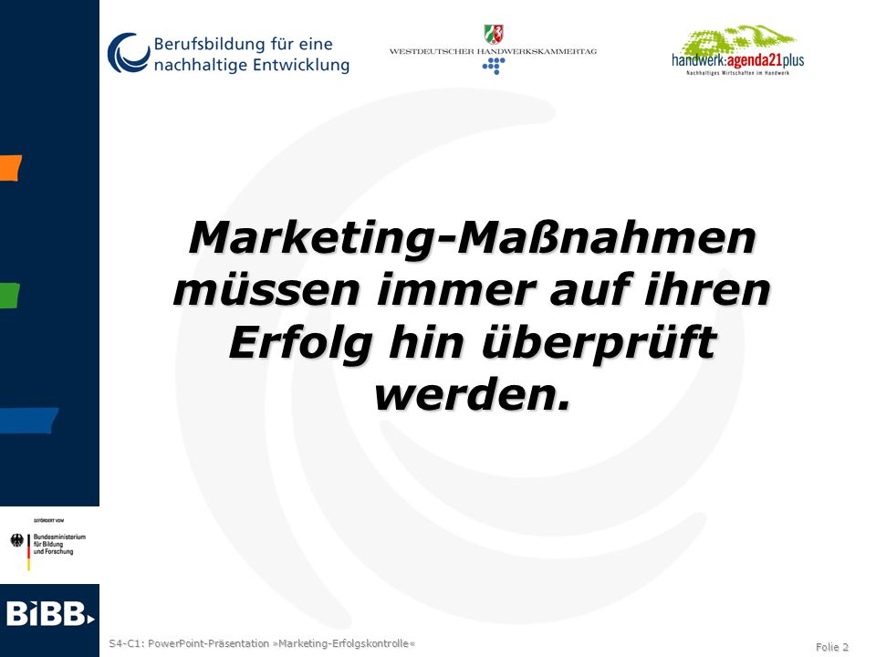 Marketing-Maßnahmen müssen immer auf ihren Erfolg hin überprüft werden.