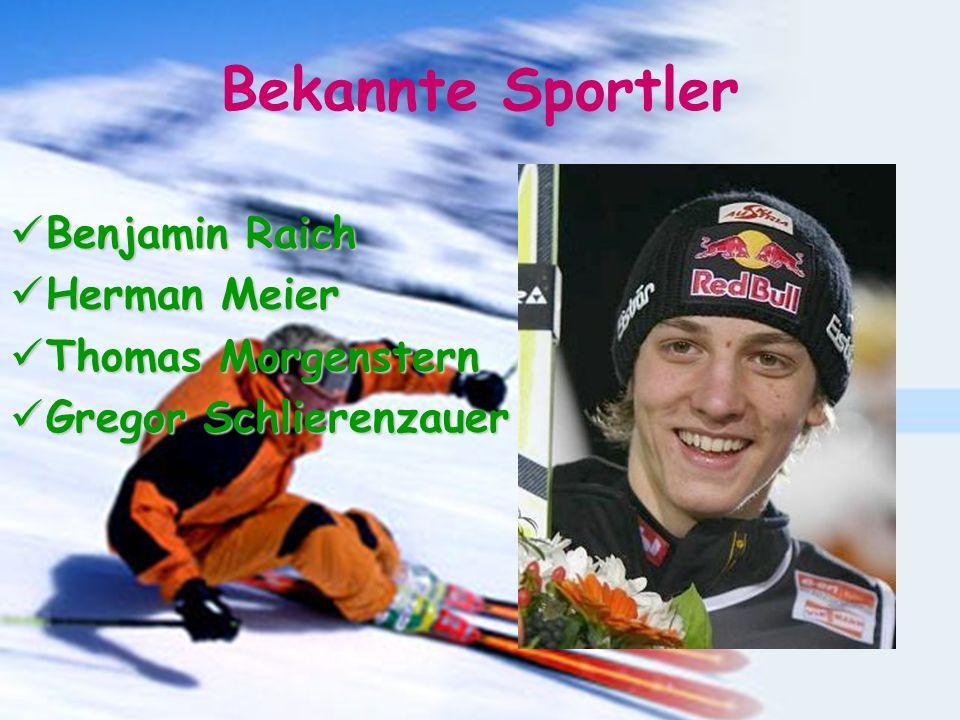 Bekannte Sportler Benjamin Raich Herman Meier Thomas Morgenstern