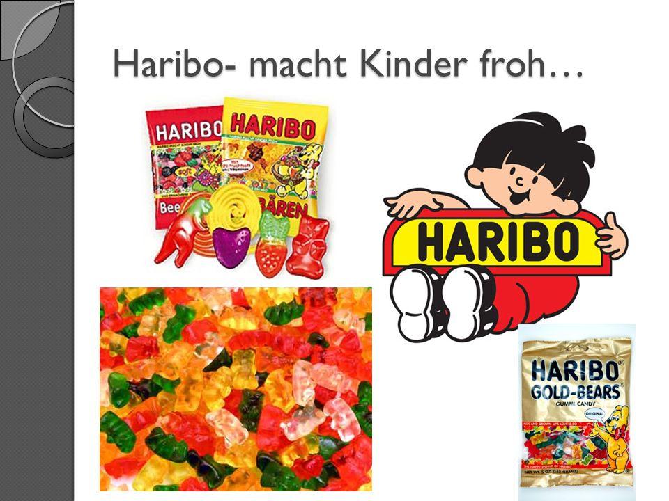 Haribo- macht Kinder froh…